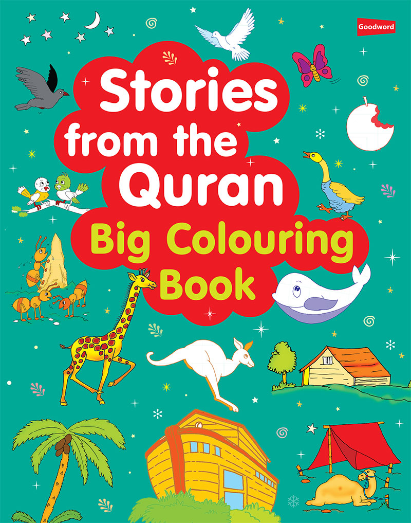 Stories from the Quran: Big Colouring Book | Goodword ...